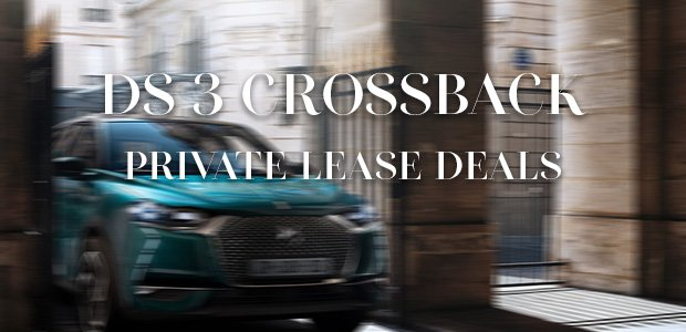 DS3 Crossback Private lease deals
